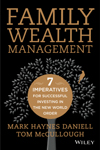 Family Wealth Management: 7 Imperatives for Successful Investing in the New World Order