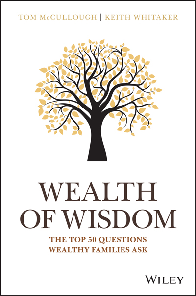Wealth of Wisdom - The Top 50 Questions Wealthy Families Ask